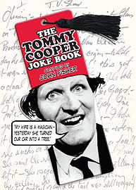 Tommy Cooper - The Tommy Cooper Joke Book: Compiled by John Fisher (Hardback) 9781848091986Books