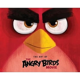 Angry Birds: The Art of the Angry Birds Movie - HardcoverBooks