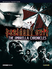 Resident Evil The Umbrella Chronicles Official Strategy GuideBooks