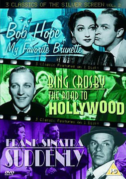 3 Classics Of The Silver Screen - Vol. 2 - My Favourite Brunette / The Road To Hollywood / SuddenlyDVD