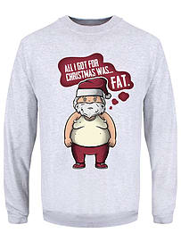 All I Got For Christmas Is Fat Men's Grey Christmas Jumper: Small (Mens 36 - 38)Clothing and Merchandise