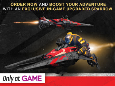 Preorder Bonus: Only at GAME upgraded Sparrow vehicle!